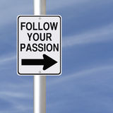 Follow Your Passion. A road sign with a career advice Royalty Free Stock Image