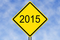 2015 Road Sign. Image to use in an optimistic view on year 2015. Can be also used for review of the year 2015 Royalty Free Stock Images