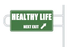 Road Sign Series - Healthy Life. A rendered artwork with white background vector illustration