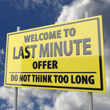 Road sign with words welcome to last minute offer. On blue sky background vector illustration