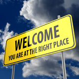 Road sign with words welcome you are at the right place Stock Photography