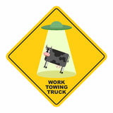 Road sign: works breakdown truck. UFO picks up a cow. Hilarious. Comic character.Yellow tow road sign. Vector illustration Stock Image