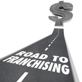 Road to Franchising Money Making Opportunity New Chain Business. Road to Franchising words on a street or freeway leading to a large money or dollar symbol to Royalty Free Stock Photos
