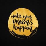 Robi twój sen zdarzać się Inspiracyjny saying o sen, cele, życie ilustracji