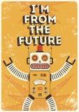 robot retro Rocznika plakat w grunge stylu jestem od przyszłości również zwrócić corel ilustracji wektora Zdjęcia Royalty Free