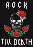 Rock till death type fashion graphic design with skull and roses vector illustration for t-shirt  clothes apparel decoration. Royalty Free Stock Images