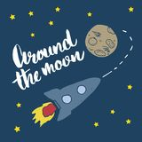 Rocket hand drawn sketch with lettering around the moon, T-shirt print design for kids vector illustration.  stock illustration