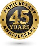 45 rok rocznicowej złocistej etykietki, wektorowa ilustracja Obraz Stock