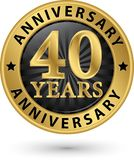 40 rok rocznicowej złocistej etykietki, wektorowa ilustracja Zdjęcie Royalty Free