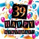 39 rok urodziny świętowania Zdjęcia Royalty Free