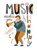 Rolig musiker som spelar en trumpet och märker - 'gör musik dig lycklig ', Vektorillustration för musikfestivalen, jazzkonsert stock illustrationer
