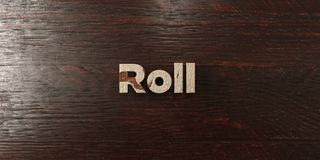 Roll - grungy wooden headline on Maple - 3D rendered royalty free stock image. This image can be used for an online website banner ad or a print postcard stock illustration