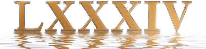Roman numeral LXXXIV, quattuor et octoginta, 84, eighty four, re. Flected on the water surface, isolated on  white, 3d render Royalty Free Stock Image