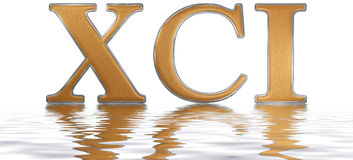 Roman numeral XCI, unus et nonaginta, 91, ninety one, reflected. On the water surface, isolated on white, 3d render stock illustration