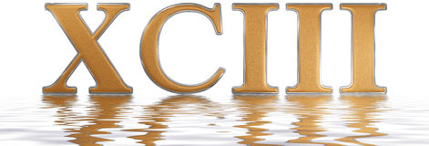 Roman numeral XCIII, tres et nonaginta, 93, ninety three, reflec. Ted on the water surface, isolated on white, 3d render vector illustration