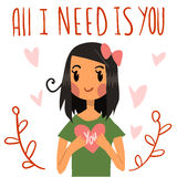 Romantic cute All I need is you postcard. Vector Greeting card for Valentine's Day, wedding, games. With cute teen girl and hearts Stock Images