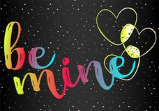 Romantic declaration of love, creative art vector. A bright romantic inscription - be mine. Colorful rainbow logo - a declaration of love and an idea for a Royalty Free Stock Photos