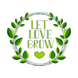 Romantic hand-drawn chalk lettering LET LOVE GROW with decorative pattern and letter in the shape of a leaf.  Royalty Free Stock Photography