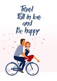 Romantic inspirational poster with couple in love  riding bike. Travel, Fall in Love and Be happy. Romantic inspirational poster with couple in love  riding Royalty Free Stock Image
