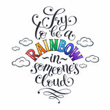 Romantic lettering about Rainbow Stock Images