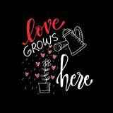 Romantic love lettering. Love grows here. royalty free illustration