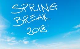Rottura di primavera 2018 scritta nel cielo fotografie stock
