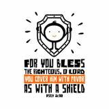 Rotulação da Bíblia Christian Art Para você abençoe o íntegro, SENHOR de O; você cobre-o com o favor como com um protetor 5:12 do ilustração royalty free