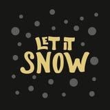 A rotulação dourada moderna corajosa deixou-o nevar para o DES do cartão e da bandeira Fotos de Stock Royalty Free