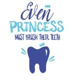 Rotulação escrita à mão, ilustração dental 'Mesmo a princesa deve escovar seu teetn ' ilustração stock