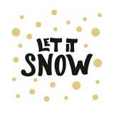 A rotulação moderna corajosa deixou-o nevar com os pontos dourados no branco para Fotografia de Stock Royalty Free