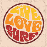 Round badgeLive Love Surf. Hand drawn round retro emblem with Live Love Surf inscription. Typography design for t-shirt,poster, flyer and other print Stock Photography