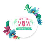 Round banner with I love you, mom logo. Card for happy mother`s day holiday with white frame and herb. Promotion offer. With summer plants, leaves and flowers Stock Image