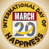 Round Button with Reminder to Celebrate International Day of Happiness, Vector Illustration. Golden round button with loose-leaf calendar decorated with smile stock illustration