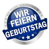Button with banner Wir feiern Geburtstag. Round colored button with banner and text Wir feiern Geburtstag stock illustration