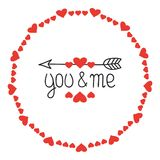 Round Heart Frame. You and Me. Romantic Labels Badges. Hand Drawn Decorative Element. Love Phrase. Heart. Lettering royalty free illustration
