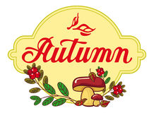 """Round label with mushrooms and cranberries. Round label with mushrooms, cranberries and artistic written word """"Autumn"""". Autumn forest background. Raster clip art Stock Image"""