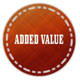 Round orange pattern badge with ADDED VALUE message. Illustration graphic design concept image Royalty Free Stock Image