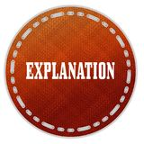 Round orange pattern badge with EXPLANATION message. Stock Photography