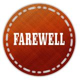 Round orange pattern badge with FAREWELL message. Illustration graphic design concept image Stock Photo