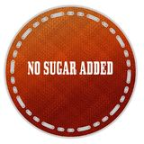 Round orange pattern badge with NO SUGAR ADDED message. Illustration graphic design concept image Stock Photos