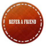 Round orange pattern badge with REFER A FRIEND message. Illustration graphic design concept image Royalty Free Stock Photo