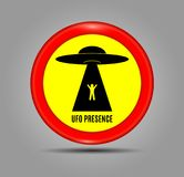 Round red sign and an image Ufo Presence. Vector Illustration. Humorous danger road signs for UFO, aliens abduction theme. Round red sign and an image Ufo Royalty Free Illustration