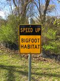 Speed Up Bigfoot Habitat Sign Royalty Free Stock Images