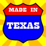 Made In Texas Shield. Route 66 style traffic sign with the legend Made In Texas Stock Photography