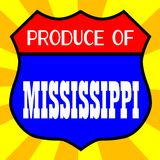 Produce Of Mississippi. Route 66 style traffic sign with the legend Produce Of Mississippi vector illustration