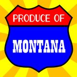 Produce Of Montana. Route 66 style traffic sign with the legend Produce Of Montana stock illustration