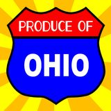 Produce Of Ohio Shield. Route 66 style traffic sign with the legend Produce Of Ohio royalty free illustration