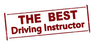 The best driving instructor. Rubber stamp with text the best driving instructor inside,  illustration Royalty Free Stock Photos