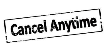 Cancel anytime. Rubber stamp with text cancel anytime inside, illustration vector illustration