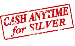 Cash anytime for silver. Rubber stamp with text cash anytime for silver inside, illustration vector illustration